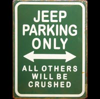 JEEP PARKING ONLY - Plaque métal 30x40 cm