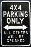 4x4 PARKING ONLY ROAD SIGN Plaque métal relief 30x45 cm