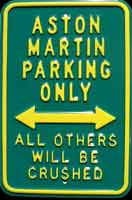 ASTON MARTIN PARKING ONLY Plaque publicitaire 30x45 cm