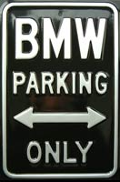 BMW PARKING ONLY ROAD SIGN Plaque métal relief 30x45 cm