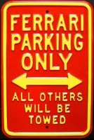 FERRARI PARKING ONLY ROAD SIGN Plaque métal 30x45 cm ROAD SIGN