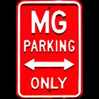 MG PARKING ONLY ROAD SIGN Plaque pub métal 30x45 cm MG PARKING ONLY