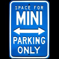 MINI PARKING ONLY ROAD SIGN Plaque pub métal 30x45 cm Space for MINI PARKING ONLY
