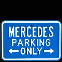 MERCEDES PARKING ONLY ROAD SIGN Plaque pub métal 30x45 cm MERCEDES PARKING ONLY
