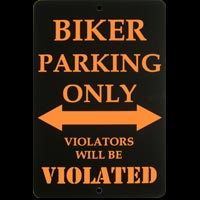 BIKER PARKING ONLY VIOLATORS WILL BE VIOLATED