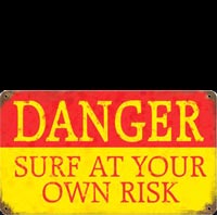 DANGER SURF AT YOUR OWN RISK PLAQUE EMAILLEE
