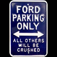 FORD PARKING ONLY PLAQUE PARKING