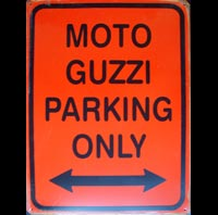 MOTO GUZZI PARKING ONLY ROAD SIGN Plaque pub métal 30x40 cm MOTO GUZZI PARKING ONLY