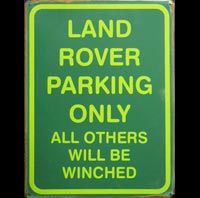 LAND ROVER PARKING ONLY - Plaque métal 30x40 cm