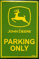JOHN DEERE PARKING ONLY PARKING SIGN Plaque pub métal 30x45 cm JOHN DEERE TRACTEUR