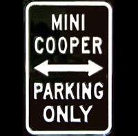 MINI PARKING ONLY ROAD SIGN Plaque pub métal 30x45 cm Space for MINI COOPER PARKING ONLY