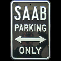 SAAB PARKING ONLY ROAD SIGN Plaque pub métal 30x45 cm HONDA PARKING ONLY