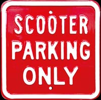 SCOOTER PARKING ONLY - VESPA - Plaque métal 30x45 cm