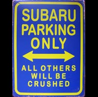 SUBARU PARKING ONLY ROAD SIGN Plaque pub métal 30x40 cm  PARKING ONLY 500XT