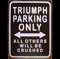 TRIUMPH PARKING ONLY - Plaque métal 30x40 cm