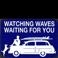 WATCHING WAVES VAGUES  plaque deco vintage KOMBI SURFER plaque vintage pin up I LOVE R'N'ROLL pin up ACDC van halen slash