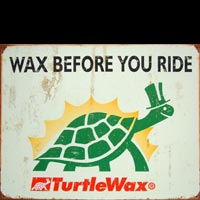 PLAQUE AMERICAINE DECO TURTLE WAX WAX BEFORE YOU RIDE Plaque publicitaire plaque metal vintage Objet déco vintage