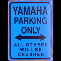 YAMAHA PARKING ONLY ROAD SIGN Plaque pub métal 30x40 cm  PARKING ONLY 500XT