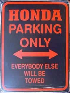 HONDA PARKING ONLY ROAD SIGN Plaque pub métal 30x40 cm HONDA PARKING ONLY
