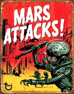 MARS ATTACKS ATTAQUE