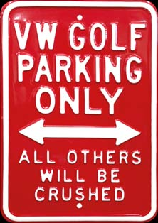 VW GOLF PARKING ONLY PLAQUE EMAILLEE